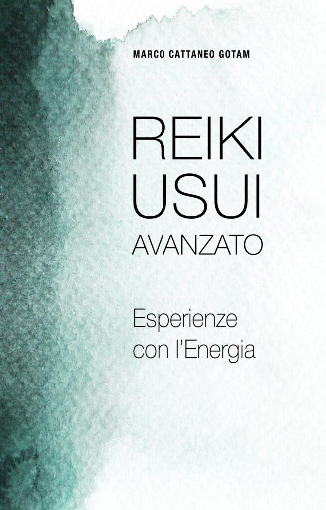 Reiki Usui Avanzato Esperienze con l'Energia